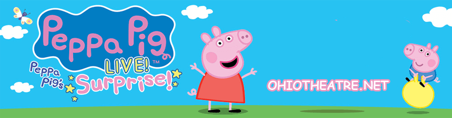 Peppa Pig Live! at Ohio Theatre - Columbus