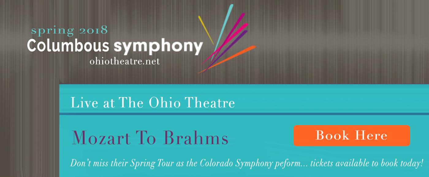 Columbus Symphony Orchestra: Mozart To Brahms Via Paris at Ohio Theatre - Columbus
