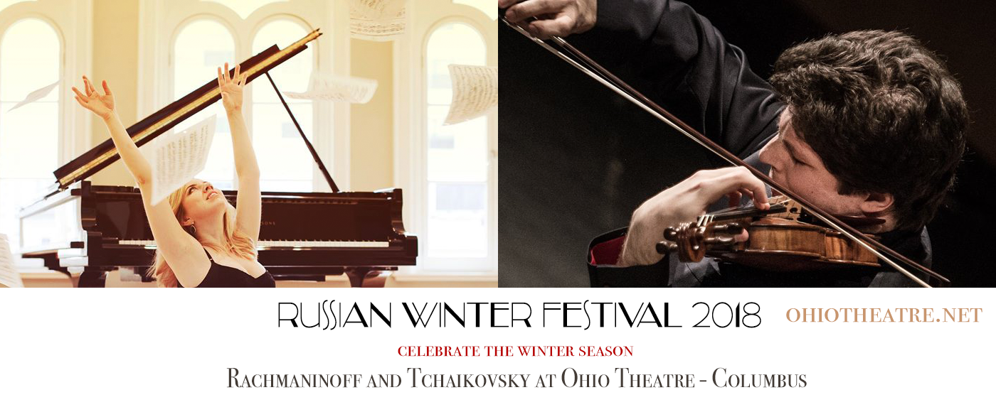 Russian Winter Festival I: Rossen Milanov & Natasha Paremski - Rachmaninoff and Tchaikovsky at Ohio Theatre - Columbus