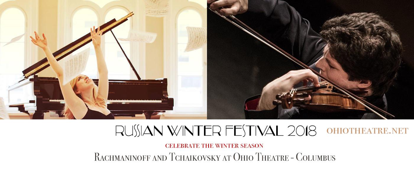Russian Winter Festival I: Rossen Milanov & Natasha Paremski - Rachmaninoff and Tchaikovsky at Ohio Theatre - Columbus