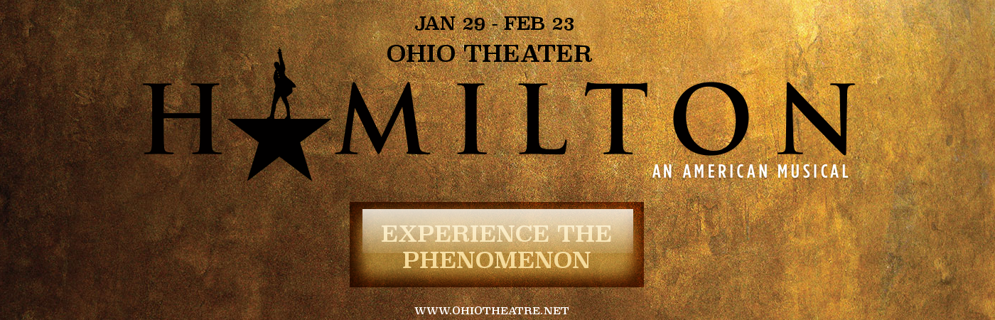 Hamilton Tickets Ohio Theatre In Columbus Ohio