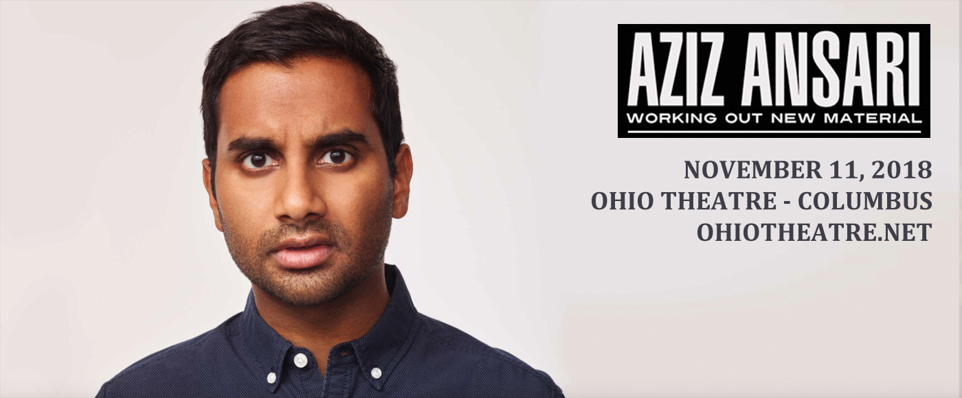 Aziz Ansari at Ohio Theatre - Columbus