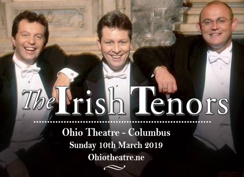 The Irish Tenors at Ohio Theatre - Columbus
