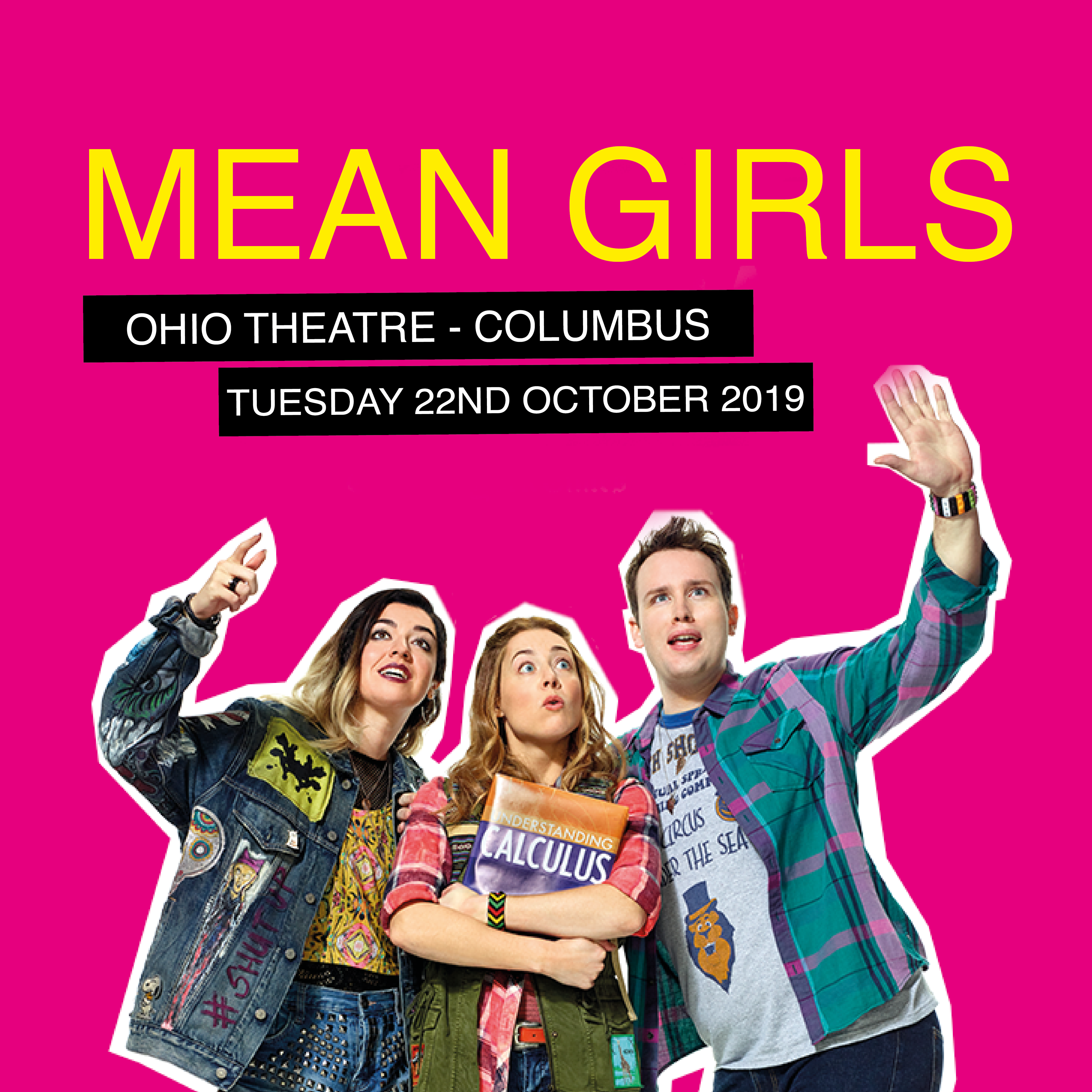 Mean Girls at Ohio Theatre - Columbus