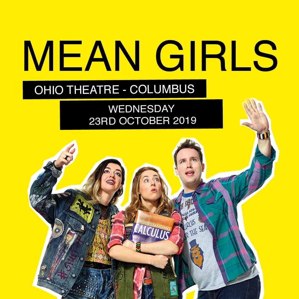 Mean Girls at Ohio Theatre - Columbus