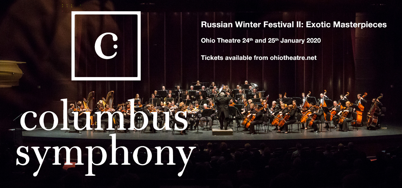 Columbus Symphony Orchestra: Rossen Milanov - Russian Winter Festival II: Exotic Masterpieces at Ohio Theatre - Columbus