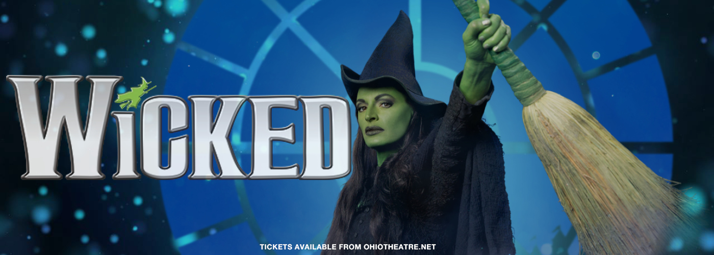 Ohio Theatre Wicked Tickets