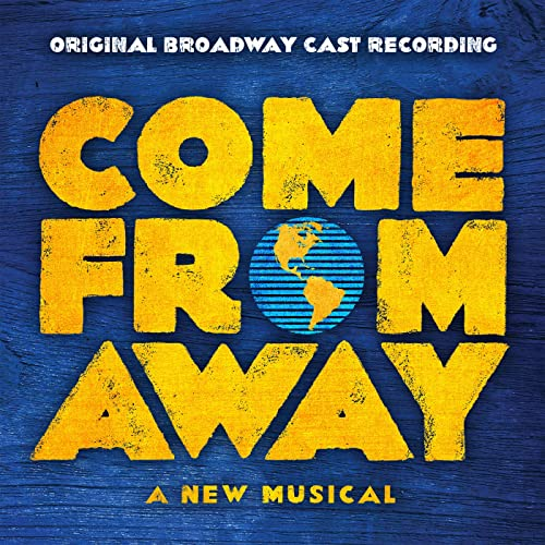 Come From Away at Ohio Theatre - Columbus