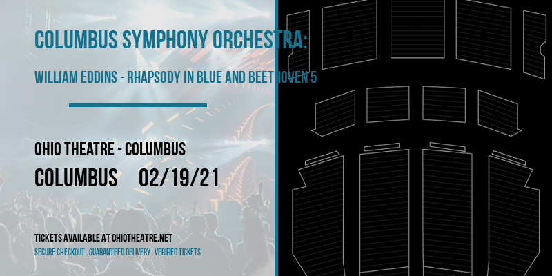 Columbus Symphony Orchestra: William Eddins - Rhapsody In Blue and Beethoven 5 at Ohio Theatre - Columbus