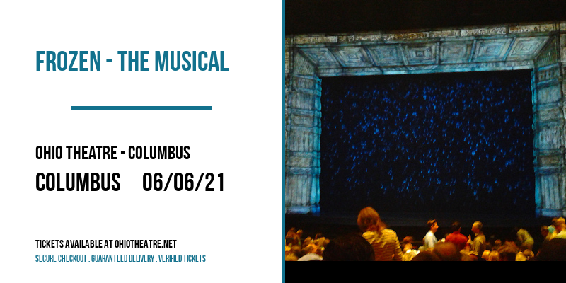 Frozen - The Musical [CANCELLED] at Ohio Theatre - Columbus