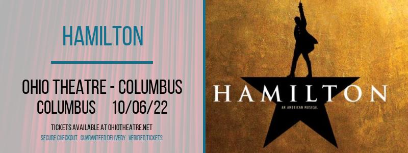 Hamilton at Ohio Theatre - Columbus