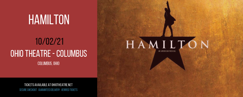 Hamilton at Ohio Theatre - Columbus